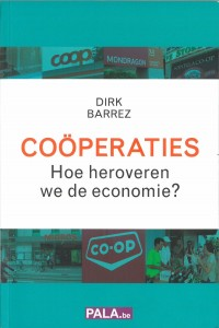 Cooperaties - Hoe veroveren we de economie